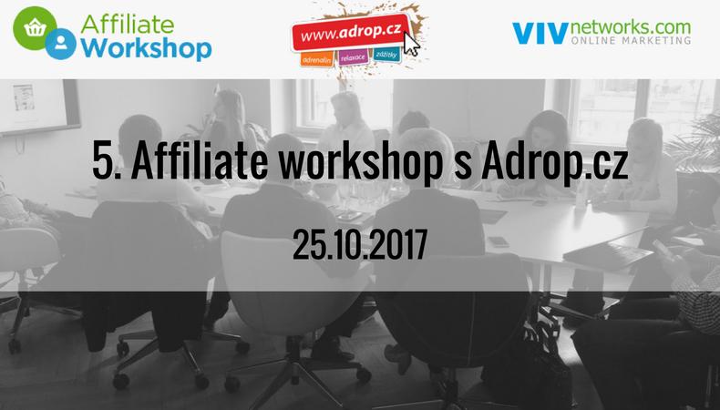 5. Affiliate workshop s Adrop.cz